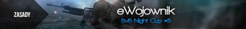 eWojownik-5v5-Night-Cup5-zasady